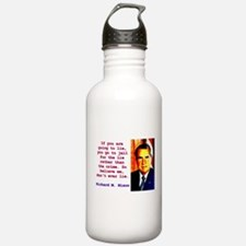 If You Are Going To Lie - Richard Nixon Water Bott