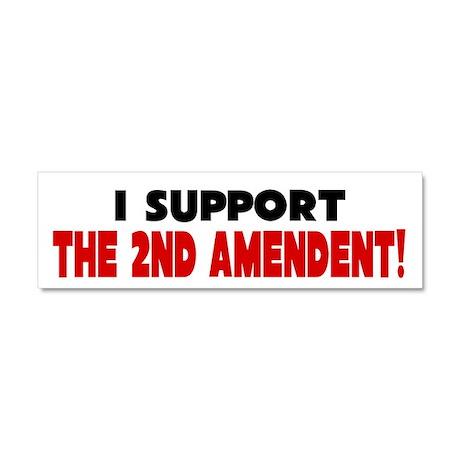 I Support The 2nd Amendment Car Magnet 10 x 3