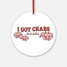 I GOT CRABS IN ALASKA Ornament (Round)