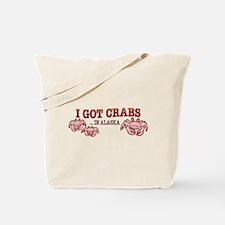 I GOT CRABS IN ALASKA Tote Bag