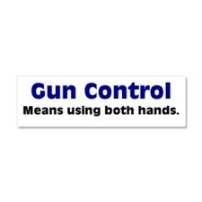 Gun Control Using Both Hands Car Magnet 10 x 3
