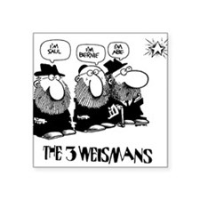 "The 3 Weisman Square Sticker 3"" x 3"""