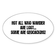 Not all Who Wander... Decal