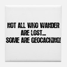 Not all Who Wander... Tile Coaster