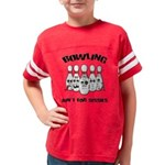 Bowling Ain't For Sissies Youth Football Shirt