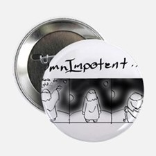 """OmnImpotent.jpg 2.25"""" Button"""