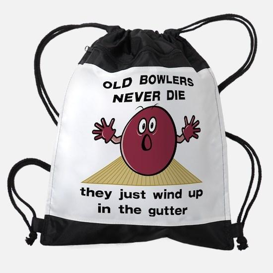 Old Bowlers Never Die Drawstring Bag