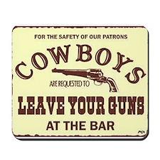 leave your guns Mousepad