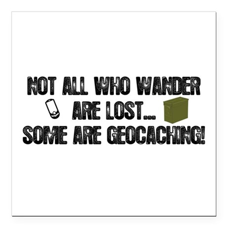 "Not all who wander Square Car Magnet 3"" x 3"""