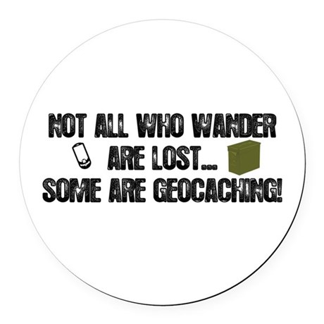 Not all who wander Round Car Magnet