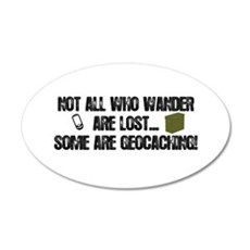 Not all who wander 35x21 Oval Wall Decal