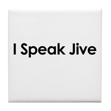 I Speak Jive Tile Coaster