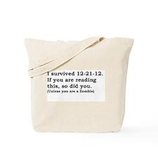 I SURVIVED 12-21-12 Tote Bag
