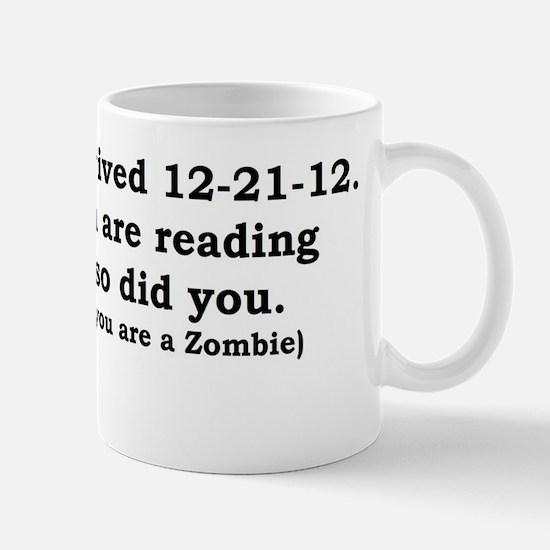 I SURVIVED 12-21-12 Mug