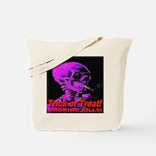 Trick or Treat Smoking Kills! Tote Bag