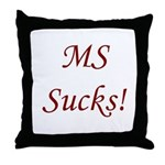 MS multiple sclerosis Sucks! Throw Pillow