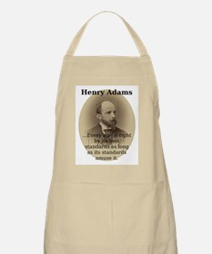 Every Age Is Right - Henry Adams Light Apron
