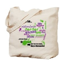 That's So ... Don't Use The R Word Tote Bag