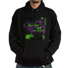 That's So ... Don't Use The R Word Hoodie