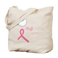 Rally For The Cure Tote Bag