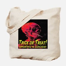 Trick or Treat Smoking Is Sui Tote Bag