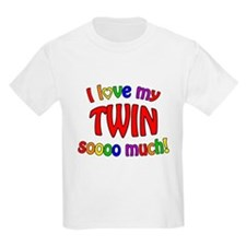 I love my TWIN soooo much! T-Shirt