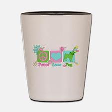 Peace Love Pug Shot Glass