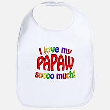 I love my PAPAW soooo much! Bib