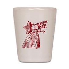 Red Queen Off With Her Head Shot Glass