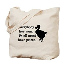 Alice Dodo Everybody Has Won Tote Bag