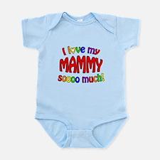 I love my MAMMY soooo much! Infant Bodysuit