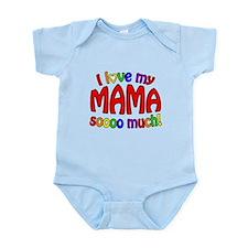 I love my MAMA soooo much! Onesie