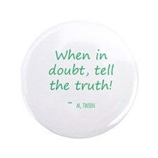 """When in Doubt 3.5"""" Button"""