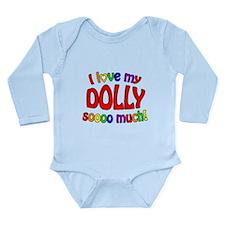 I love my DOLLY soooo much! Long Sleeve Infant Bod