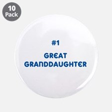 """#1 Great Granddaughter 3.5"""" Button (10 pack)"""