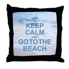 Keep Calm Go To The Beach Throw Pillow