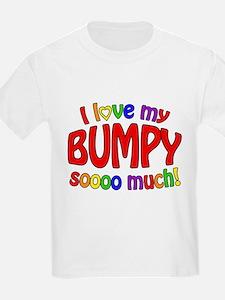 I love my BUMPY soooo much! T-Shirt