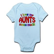I love my AUNTS soooo much! Infant Bodysuit
