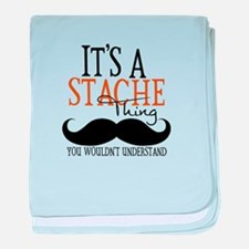 It's A Stache Thing baby blanket