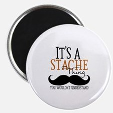 """It's A Stache Thing 2.25"""" Magnet (10 pack)"""