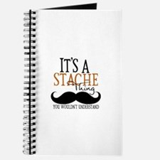It's A Stache Thing Journal