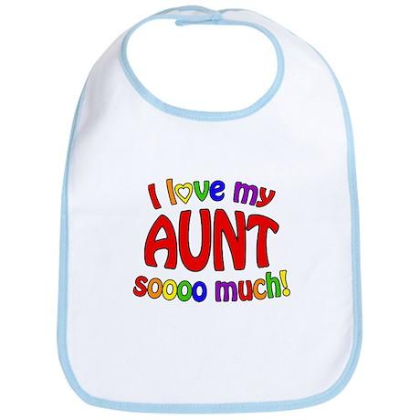 I love my AUNT soooo much! Bib
