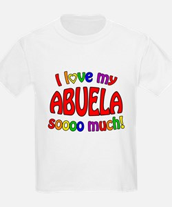 I love my ABUELA soooo much! T-Shirt