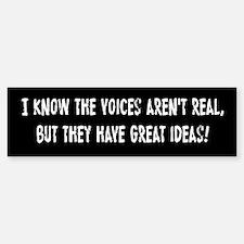 Voices In My Head Bumper Bumper Sticker
