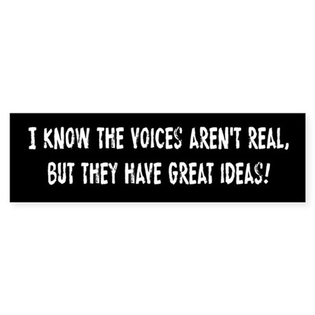 Voices In My Head Sticker (Bumper)