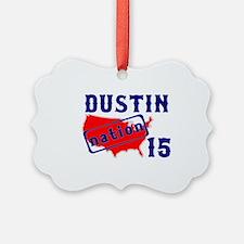 Dustin Nation 15 Ornament