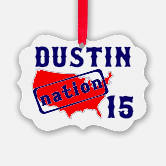 Dustin Nation 15 Ornament