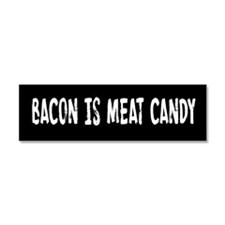 Bacon Is Meat Candy Car Magnet 10 x 3