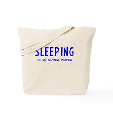 Super Power: Sleeping Tote Bag
