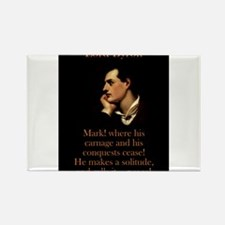 Mark Where His Carnage - Lord Byron Magnets